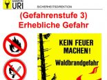 Uri UR - Erhebliche Waldbrandgefahr Stufe 3